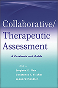 Collaborative/Therapeutic Assessment: A Casebook and Guide